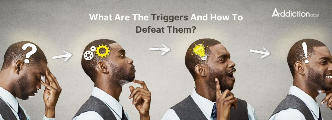 Triggers And How To Defeat-min